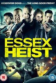 Essex Heist (2017), elokuva