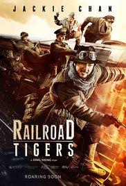 Railroad Tigers (2016), elokuva