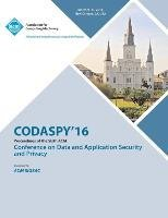 Codaspy 16 6th ACM Conference on Data and Application Security and Privacy (Codaspy 16 Conference Committee), kirja