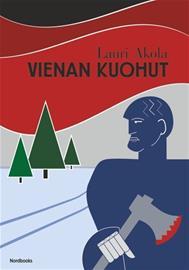 Vienan kuohut : historiallinen romaani (Lauri Akola), kirja