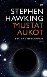 Mustat aukot : BBC:n Reith-luennot, kirja