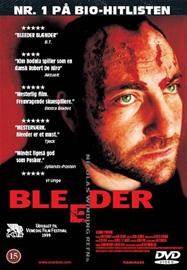 Bleeder, elokuva
