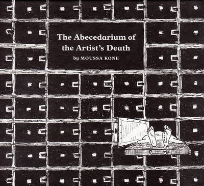 Moussa Kone: The Abecedarium of the Artist's Death (Moussa Kone), kirja
