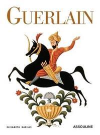 Guerlain (Elisabeth Barille), kirja