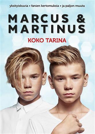 Marcus & Martinus - Koko tarina (Marcus & Martinus, Kristoffersen, Kirsti), kirja