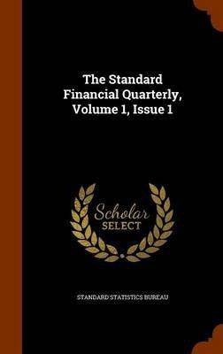 The Standard Financial Quarterly, Volume 1, Issue 1 (Standard Statistics Bureau), kirja