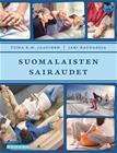 Suomalaisten sairaudet (Tiina Jaatinen Jari Raudasoja), kirja 9789526317502
