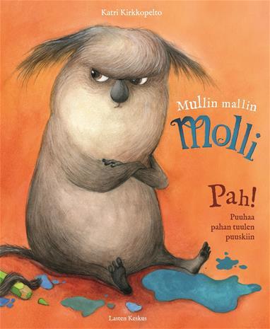 Mullin mallin Molli : tekemistä hyvän mielen hyrinöihin ja pahan tuulen puuskiin (Katri Kirkkopelto), kirja