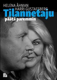 Tilannetaju : päätä paremmin (Helena Åhman Harri Gustafsberg), kirja