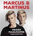 Marcus & Martinus : meidän maailmamme, kirja 9789523216198