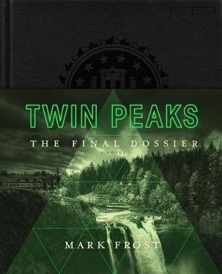 Twin Peaks: The Final Dossier (Mark Frost), kirja