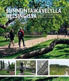 Sunnuntaikävelyllä Helsingissä : 52 reittiä historiaa ja nähtävyyksiä (Pauli Jokinen), kirja