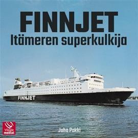 Finnjet : Itämeren superkulkija (Juha Pokki), kirja