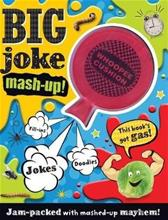 Big Joke MASH-Up (Editors of Make Believe Ideas), kirja