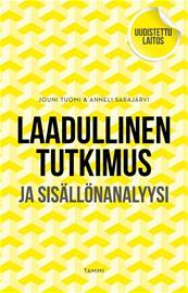 Laadullinen tutkimus ja sisällönanalyysi (Jouni Tuomi Anneli Sarajärvi), kirja