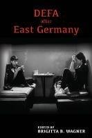 DEFA after East Germany (Brigitta B. Wagner), kirja