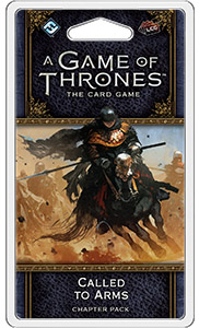 Game of Thrones LCG 2: WFK2 -Called to Arms LAUTA