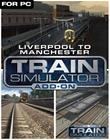 Train Simulator: Liverpool-Manchester Route, PC -peli