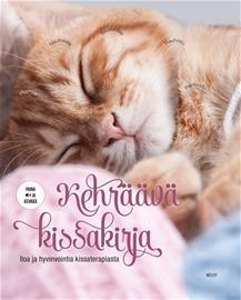 Kehräävä kissakirja : iloa ja hyvinvointia kissaterapiasta (Gilles Diederichs Susanna Hirvikorpi (käänt.)), kirja