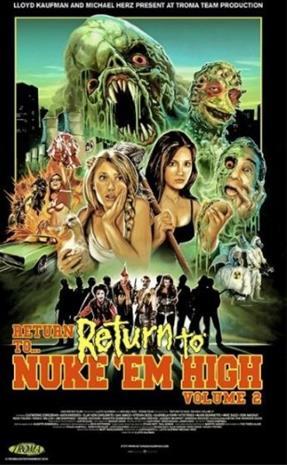 Return to Nuke 'Em High Volume 2, elokuva