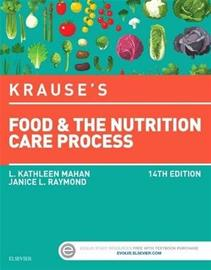Krause's Food & the Nutrition Care Process (Mahan, L. Kathleen Raymond, Janice L), kirja