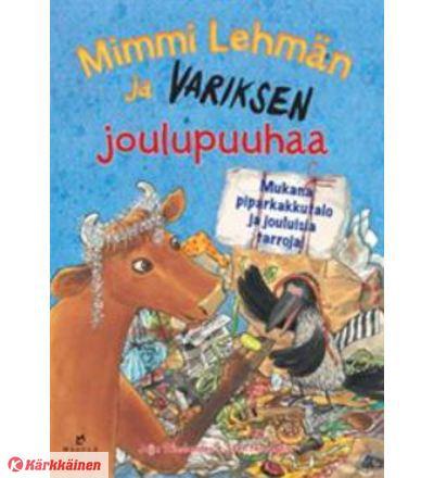 Jujja Wieslander, Sven Nordqvist: Mimmi Lehmän ja variksen joulupuuhaa puuhakirja