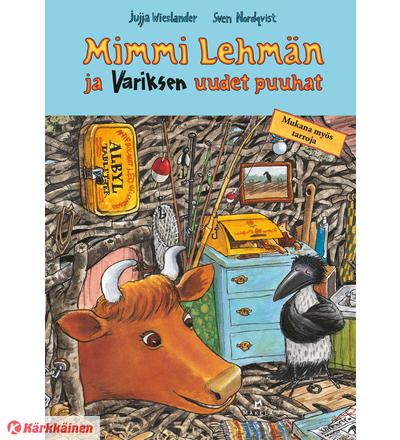 Jujja Wieslander, Sven Nordqvist: Mimmi Lehmän ja variksen uudet puuhat puuhakirja