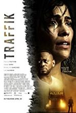 Traffik (2018), elokuva