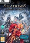 Shadows: Awakening, PC -peli