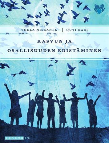 Kasvun ja osallisuuden edistäminen (Outi Kari Tuula Niskanen), kirja