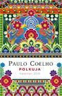 Polkuja. Kalenteri 2019 (Paulo Coelho), kirja 9789522795717