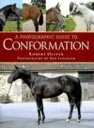 A Photographic Guide to Conformation (Oliver, Robert Langrish, Bob), kirja