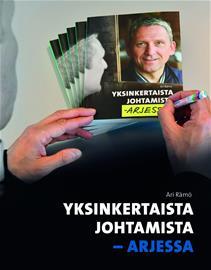 Yksinkertaista johtamista : arjessa (Ari Rämö), kirja