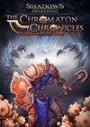 Shadows: Awakening - The Chromaton Chronicles (lisäosa), PC -peli
