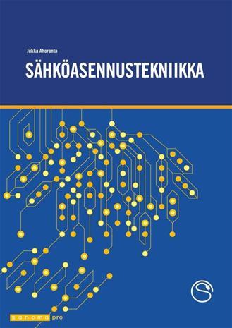 Sähköasennustekniikka (Jukka Ahoranta), kirja