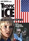Tropic of Ice - Jään kääntöpiiri (1987), elokuva