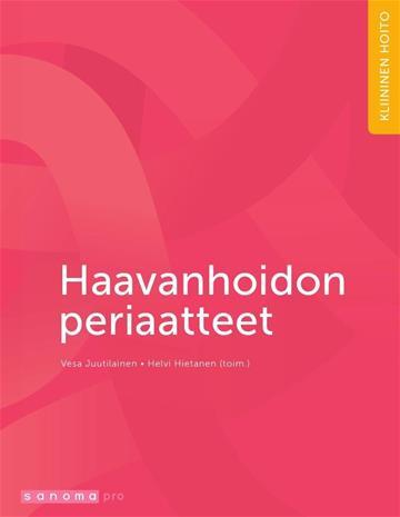 Haavanhoidon periaatteet (Helvi Hietanen Vesa Juutilainen), kirja
