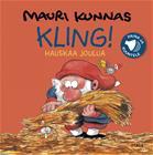 Kling : Hauskaa joulua (Mauri Kunnas), kirja 9789511306511