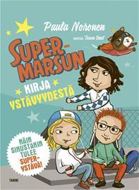 Supermarsun kirja ystävyydestä (Paula Noronen Terese Bast (kuv.)), kirja