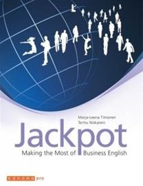 Jackpot Making the Most of Business English (Terttu Niskanen Marja-Leena Timonen), kirja