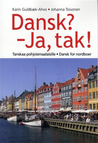 Dansk? - Ja, tak! tanskaa pohjoismaalaisille - dansk for nordboer, kirja