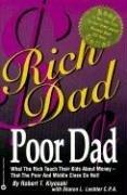 Rich Dad, Poor Dad (Kiyosaki, Robert T. Lechter, Sharon L.), kirja