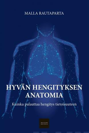 Hyvän hengityksen anatomia (Malla Rautaparta), kirja
