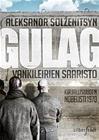 GULAG - VANKILEIRIEN SAARISTO (Solzenitsyn Aleksandr), kirja 9789526753423