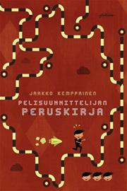 Pelisuunnittelijan peruskirja (Jaakko Kemp, kirja
