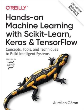 Hands-On Machine Learning with Scikit-Learn and TensorFlow 2e (Aurelien Geron), kirja