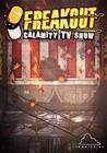 Freakout: Calamity TV Show, PC -peli