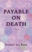Payable on Death (Donald Jay Korn), kirja
