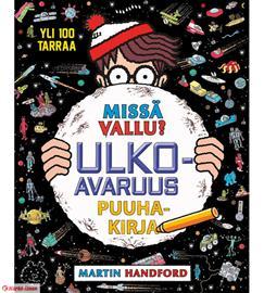 Martin Handford: Missä Vallu? Ulkoavaruus puuhakirja