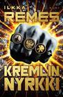 Kremlin nyrkki (Ilkka Remes), kirja 9789510442265